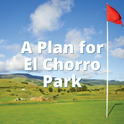 A plan for El Chorro Park