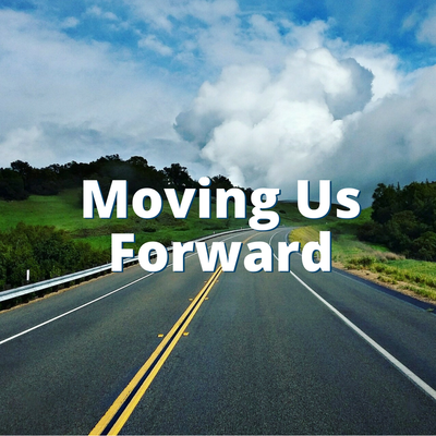 Moving Us Forward